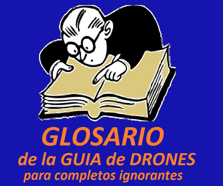 Glosario de la guia de drones